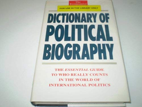 9780091748470: Economist Dictionary of Political Biography