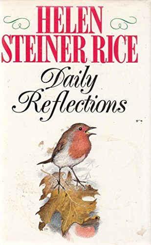 Daily Reflections: Helen Steiner Rice