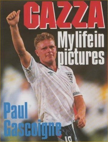 9780091748692: GAZZA: MY LIFE IN PICTURES.