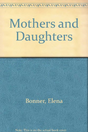 9780091749118: Mothers and Daughters