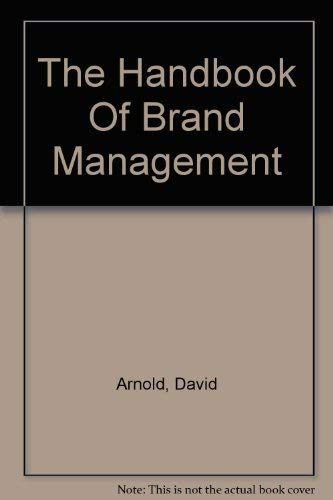 The Handbook Of Brand Management