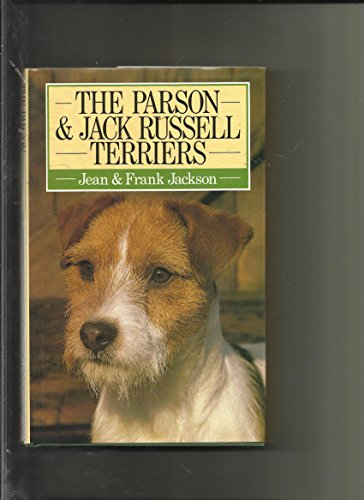 9780091749248: The Parson and Jack Russell Terriers