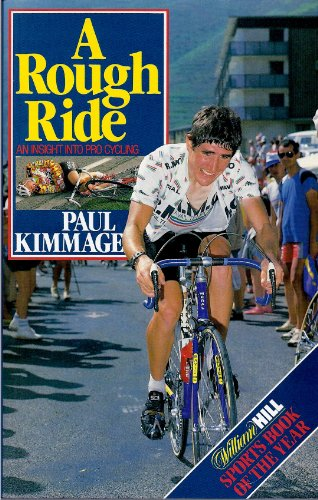 9780091749262: A Rough Ride: Insight into Professional Cycling