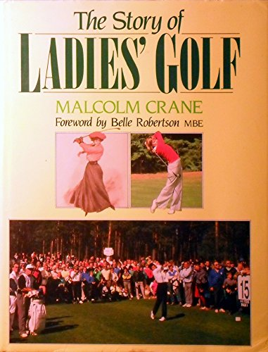 9780091749286: The Story of Ladies' Golf