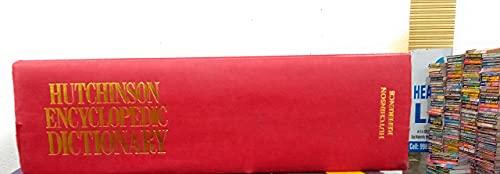 9780091749989: The Hutchinson Encyclopedic Dictionary