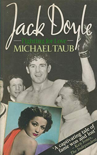 9780091750077: Jack Doyle Fighting for Love: Biography