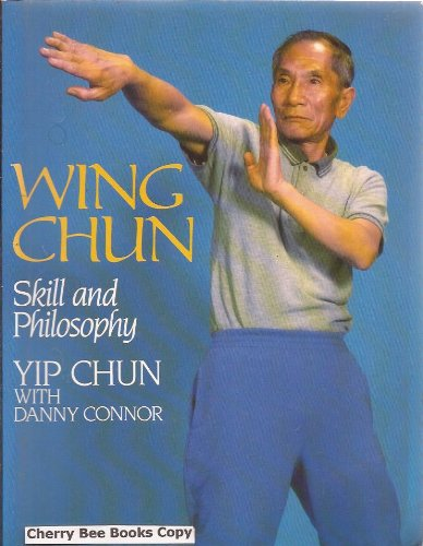 9780091750220: Wing Chun: Skill and Philosophy