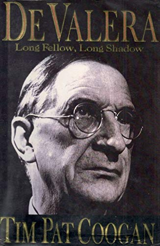 9780091750305: De Valera: Long Fellow, Long Shadow