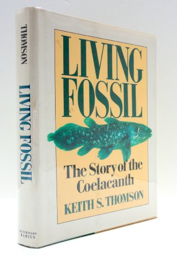 9780091751159: Living Fossil: Story of the Coelacanth