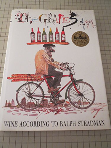 9780091752026: The Grapes of Ralph: Wine According to Ralph Steadman