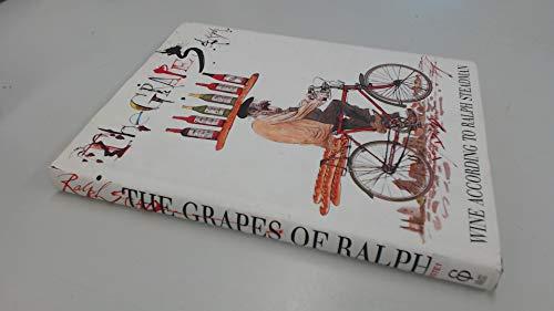 9780091752026: The Grapes of Ralph: Wine According to Ralph Steadman