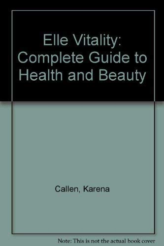 9780091752170: Elle - Guide to Health and Beauty - Vitality