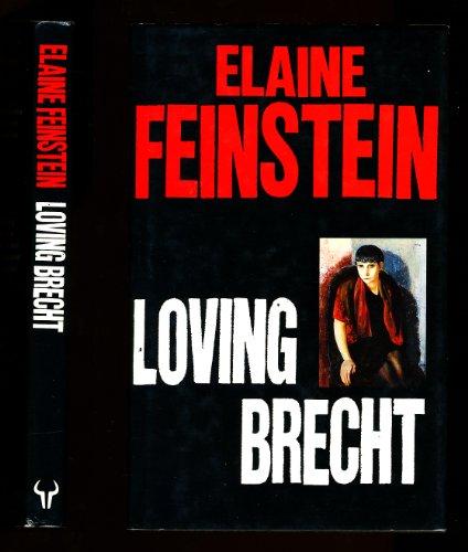 9780091752200: Loving Brecht