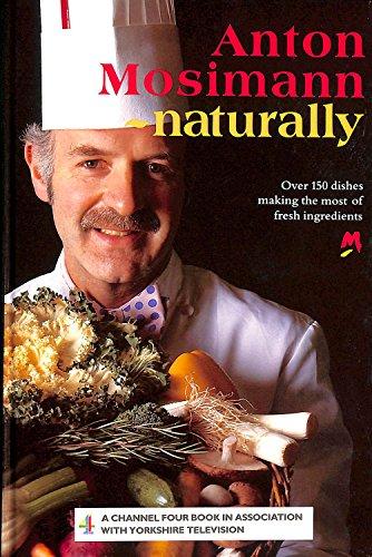 9780091752750: Anton Mosimann - Naturally!