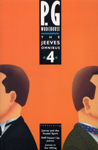 """The Jeeves Omnibus: No.4 : """"Jeeves and: Wodehouse, P G"""