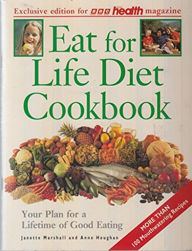 9780091753429: Eat for Life Diet