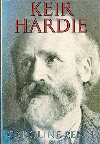 9780091753436: Keir Hardie: A Biography