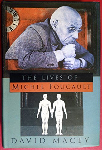 9780091753443: The Lives of Michel Foucault; a Biography