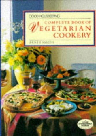 9780091753641: Good Housekeeping Complete Book of Vegetarian Cookery