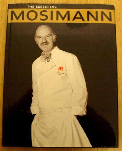 9780091753795: The Essential Mosimann