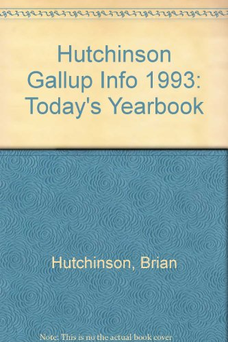9780091753979: Hutchinson Gallup Info 1993: Today's Yearbook