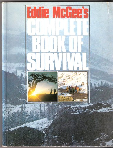 9780091754051: Eddie McGee's Complete Book of Survival