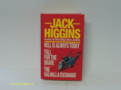 9780091754143: Hell Is Always Today : Toll For The Brave : The Valhalla Exchange :