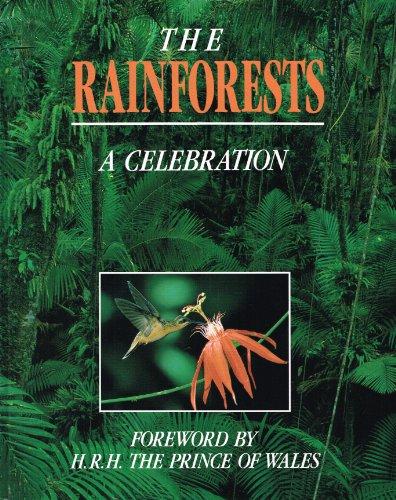 9780091754211: The Rainforests: A Celebration