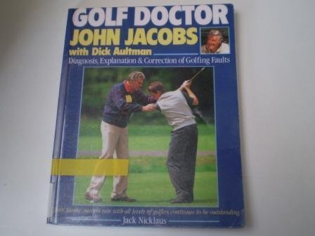 9780091754235: Golf Doctor: Diagnosis, Explanation and Correction of Golfing Faults