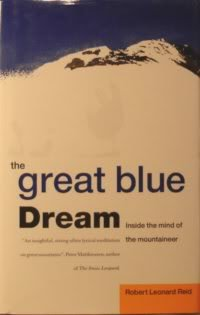 9780091754297: The Great Blue Dream: Inside the Mind of the Mountaineer