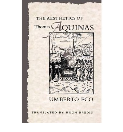 9780091757137: The Aesthetics of Thomas Aquinas