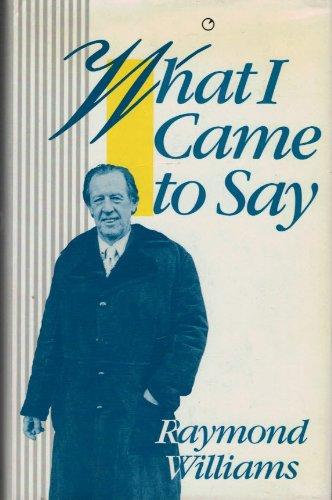 9780091757892: What I Came to Say (Radius Books)
