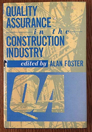 9780091757960: Quality Assurance in the Construction Industry