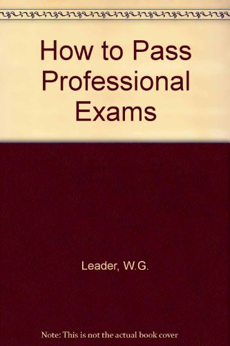 9780091758868: How to Pass Professional Exams