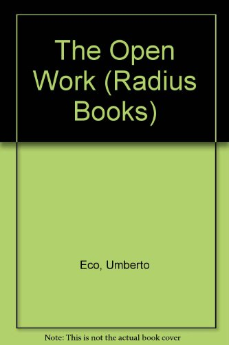 9780091759018: The Open Work (Radius Books)