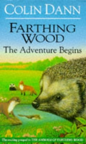 9780091761516: The Adventure Begins ( Farthing Wood)