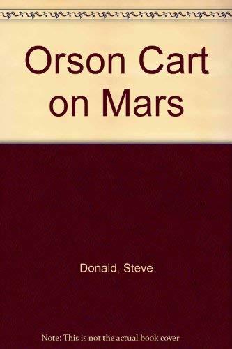 9780091761523: Orson Cart on Mars