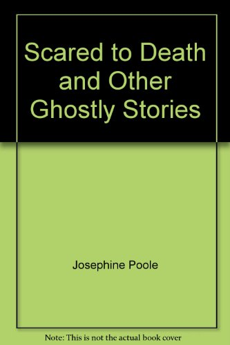 9780091761554: Scared to Death and Other Ghostly Stories