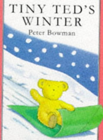 9780091761677: Tiny Ted's Winter (Tiny Ted Miniature Picture Books)
