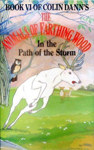 9780091761783: In the Path of the Storm (Farthing Wood)