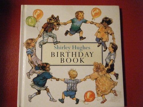 9780091761851: Shirley Hughes Birthday Book