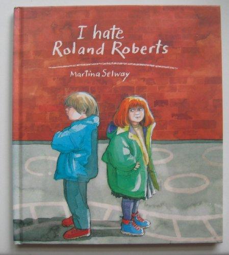 9780091762179: I Hate Roland Roberts