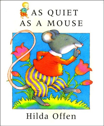 9780091762278: As Quiet As a Mouse