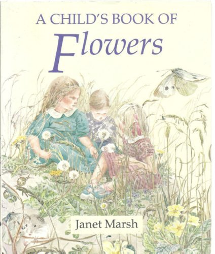9780091762315: A Child's Book of Flowers