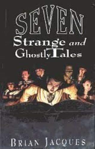 9780091763640: Seven Strange & Ghostly
