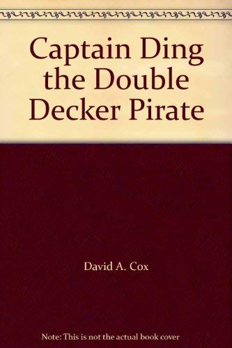 9780091763657: Captain Ding the Double Decker Pirate