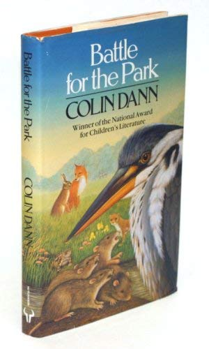 9780091764258: Battle for the Park (Farthing Wood)