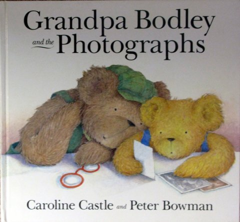 9780091764340: Grandpa Bodley and the Photographs