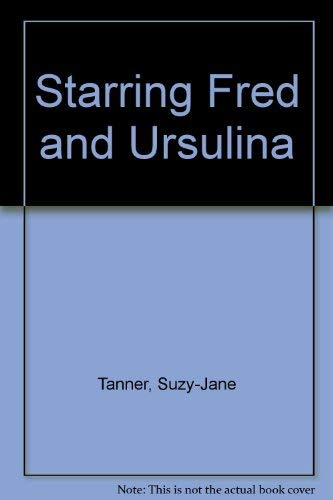 9780091764364: Starring Fred and Ursulina