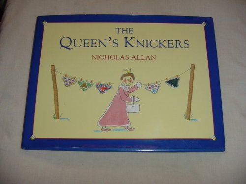 9780091764685: The Queen's Knickers